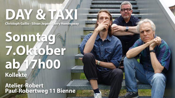 Day&Taxi spielen am 7.Oktober im Atelier Robert Biel